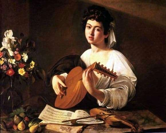 Description of the painting by Michelangelo Merisi da Caravaggio A young man with a lute