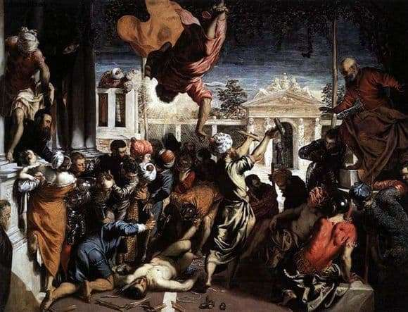 Description of the painting by Tintoretto The Miracle of St. Mark