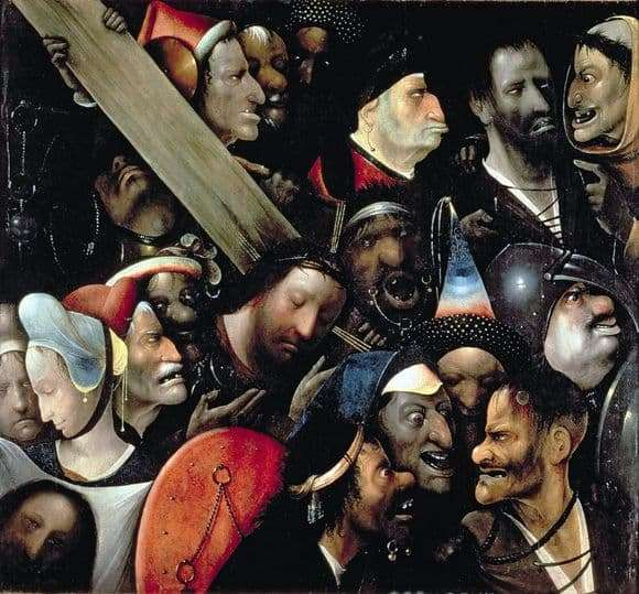 Description of the painting by Hieronymus Bosch Carrying the Cross