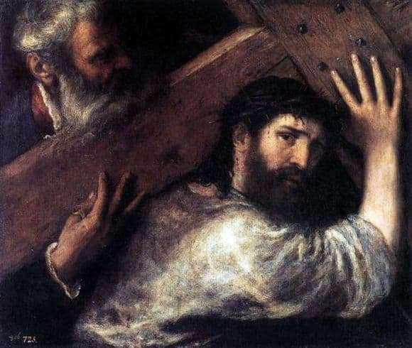 Description of the painting by Titian Vecellio Carrying the Cross