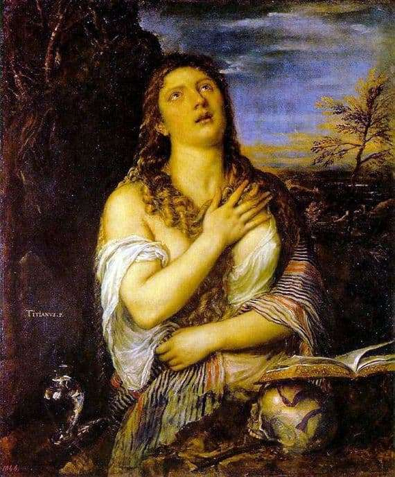 Description of the painting by Titian Vecellio Penitent Mary Magdalene