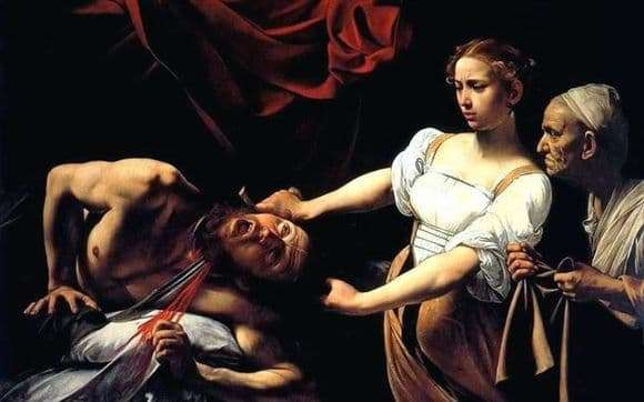 Description of the painting by Michelangelo Merisi da Caravaggio Judith and Holofernes