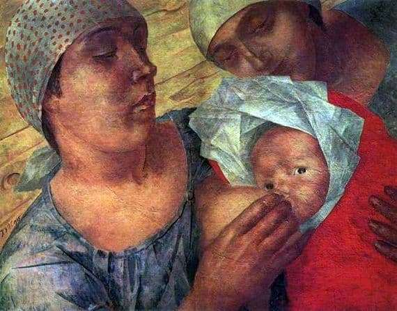 Description of the painting by Kuzma Petrov Vodkin Maternity