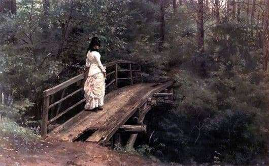 Description of the painting by Ilya Repin Summer Landscape (On the bridge)