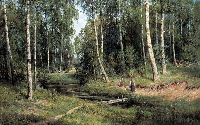 Description of the painting by Ivan Shishkin Creek in a birch forest
