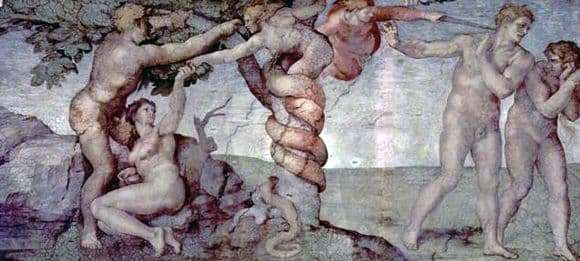 Description of the fresco by Michelangelo Buanarroti The Fall and Exile from Paradise